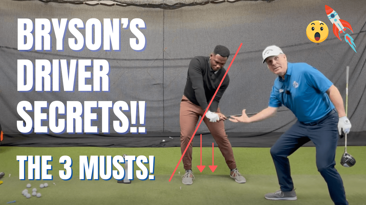 3 CRITICAL MUST HAVES TO HIT LONG EFFORTLESS DRIVES+Bryson's new swing add on's for more speed